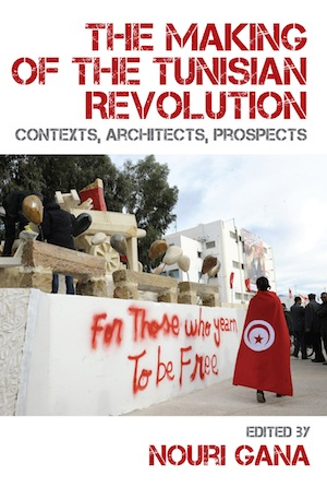 Panel Discussion around The Making of the Tunisian Revolution: Contexts, Architects, Prospects